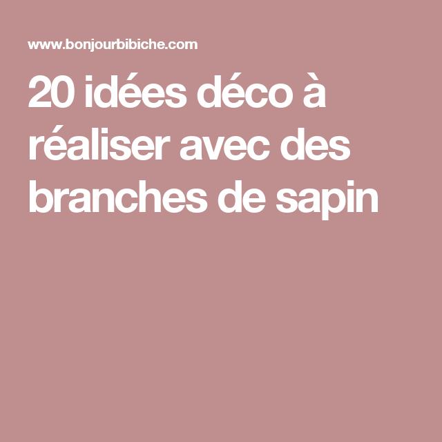 20 idées déco à réaliser avec des branches de sapin
