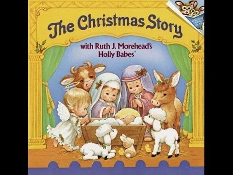 The Christmas Story Book.The Christmas Story Holly Babes Children S Audio Book Read