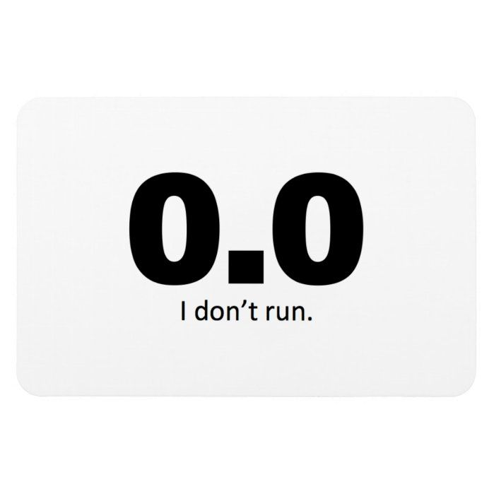 Non-runners, identify yourselves with the 0.0 miles claim to fame!