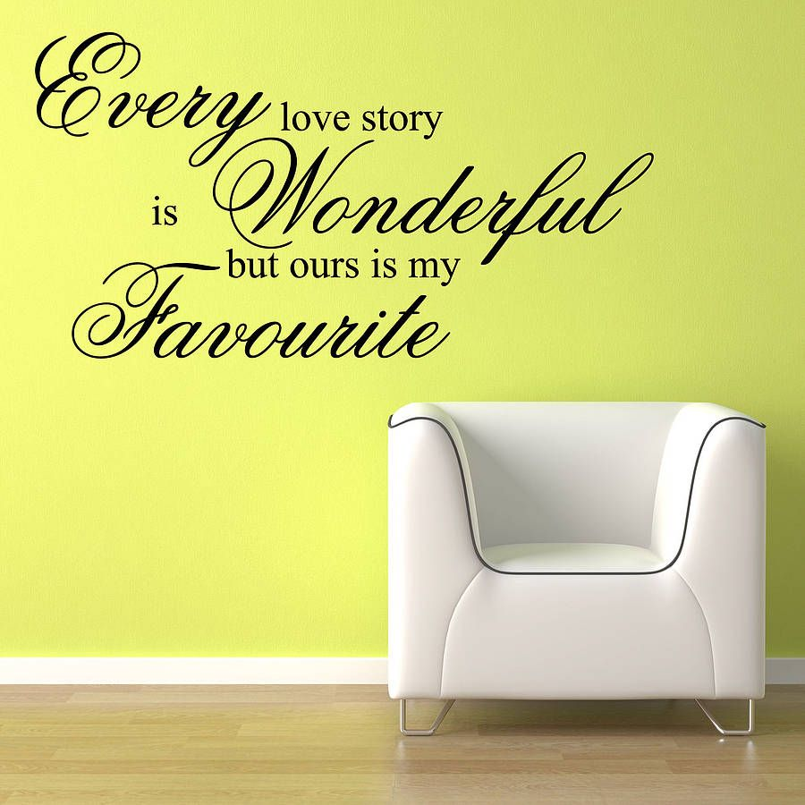 Every Love Story Quote Wall Stickers | Pinterest | Quote wall, Wall ...