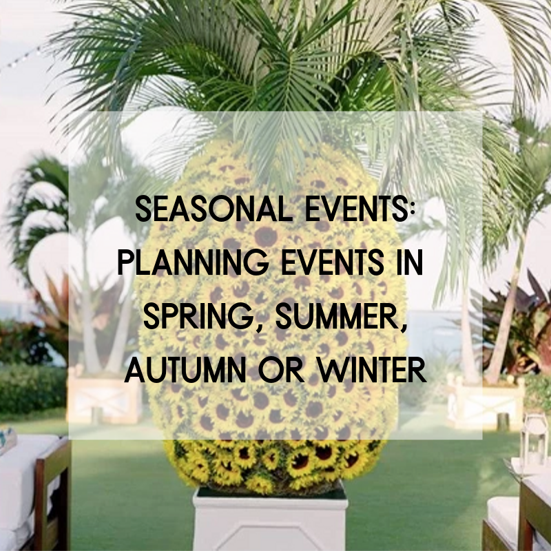 Seasonal Events Planning Events In Spring, Summer, Autumn