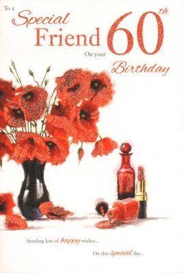 Special Friend On Your 60th Birthday Birthday Card Birthday Card Http Www Amazon Co Uk Dp B00cyf5mkm Ref Cm 60th Birthday 60th Birthday Cards Birthday Cards