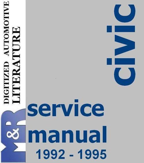 1992 1995 Civic Honda Original Service Manual Pdf Format Suitable For All Windows Linux Download Honda Service Honda Affiliate Programs