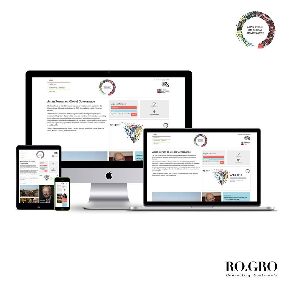 Ro.Gro designed and developed a responsive website for the Asian Forum on Global Governance. The main highlights of the website are the contemporary and young design, periodic email alerts along with a special functionality where user accounts have been created for discussions and interactions within a domain. Please find here the link to the website: afgg.in/