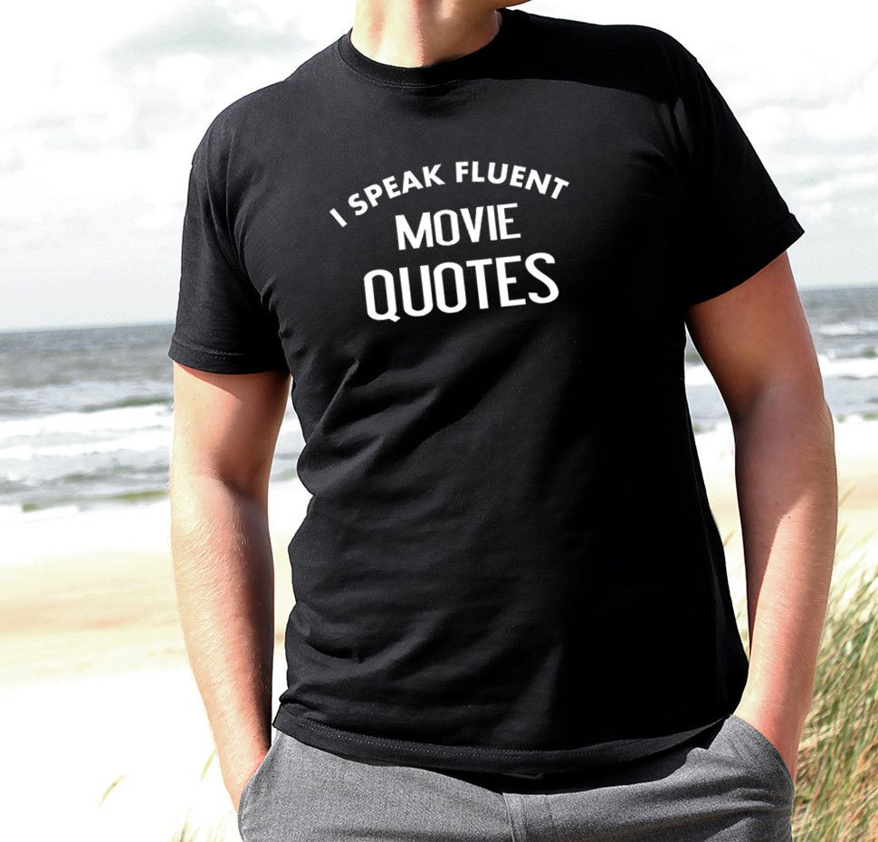 Movie Quotes Funny Simple I Speak Fluent Movie Quotes Men's Tshirt #funny #tshirt #gift .