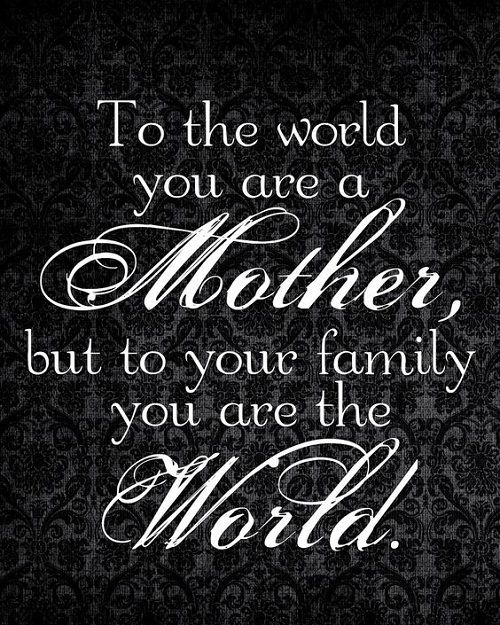 Best Mom In The World Quotes 37 Best Mother Quotes and Sayings with Images | Mother Quotes  Best Mom In The World Quotes