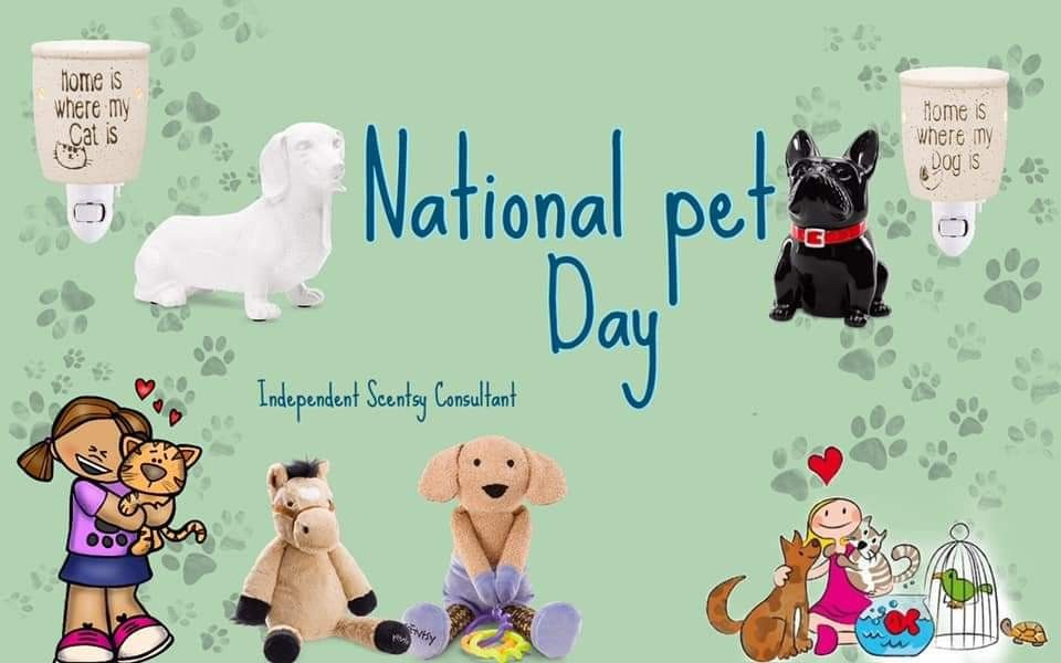 National Pet Day 2019, attention all pet lovers Scentsy