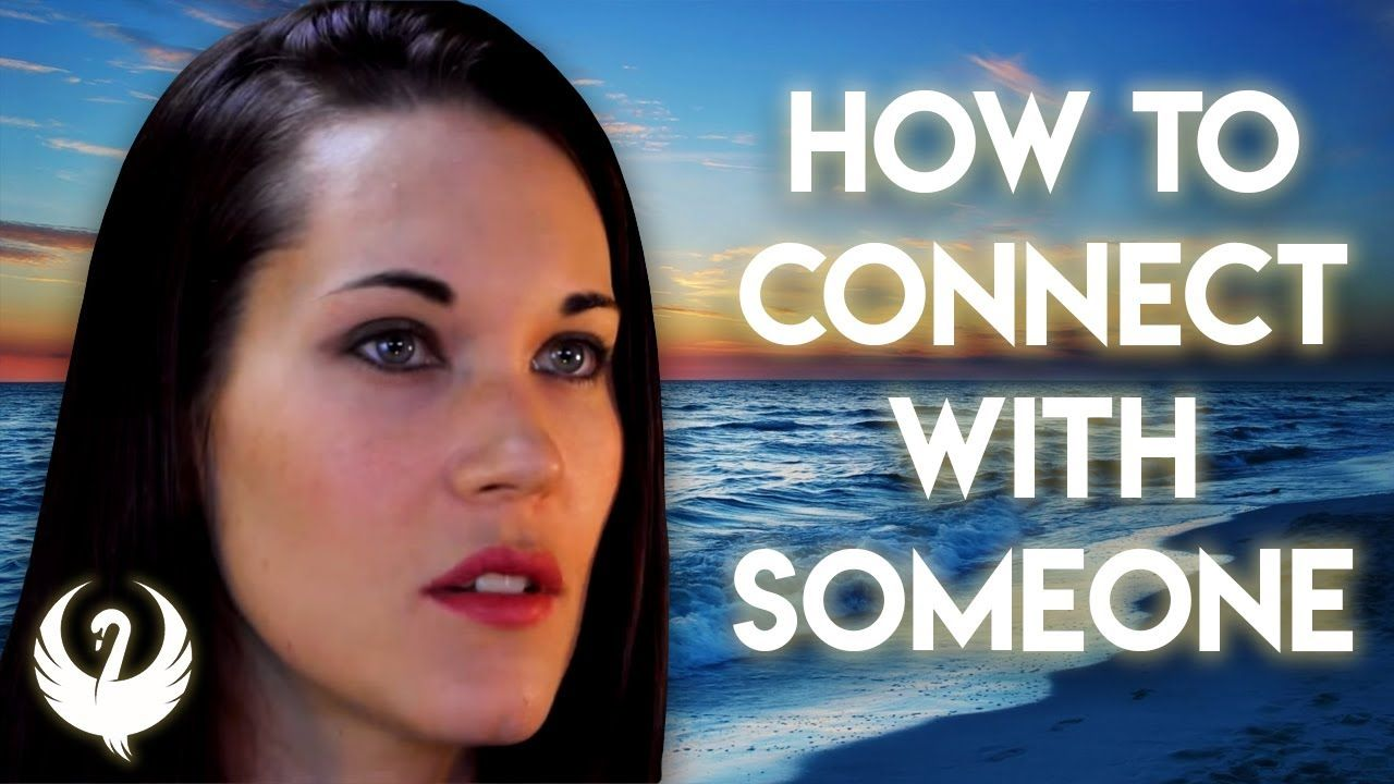 How To Connect With Someone Teal Swan YouTube Teal