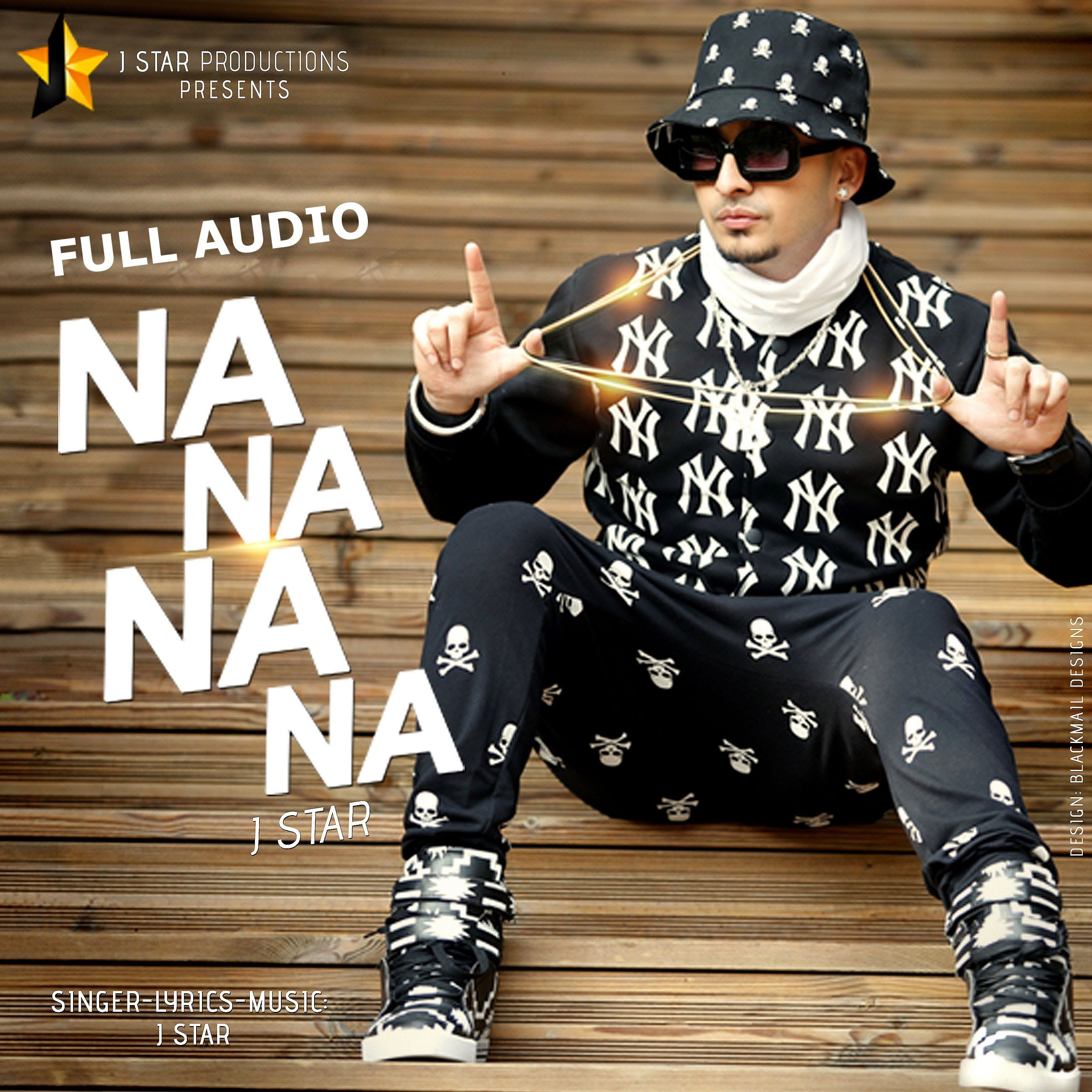 NA NA NA NA | J Star | Full Audio | Full Video Coming Soon | J Star  Productions | J star, Mp3 song download, Mp3 song