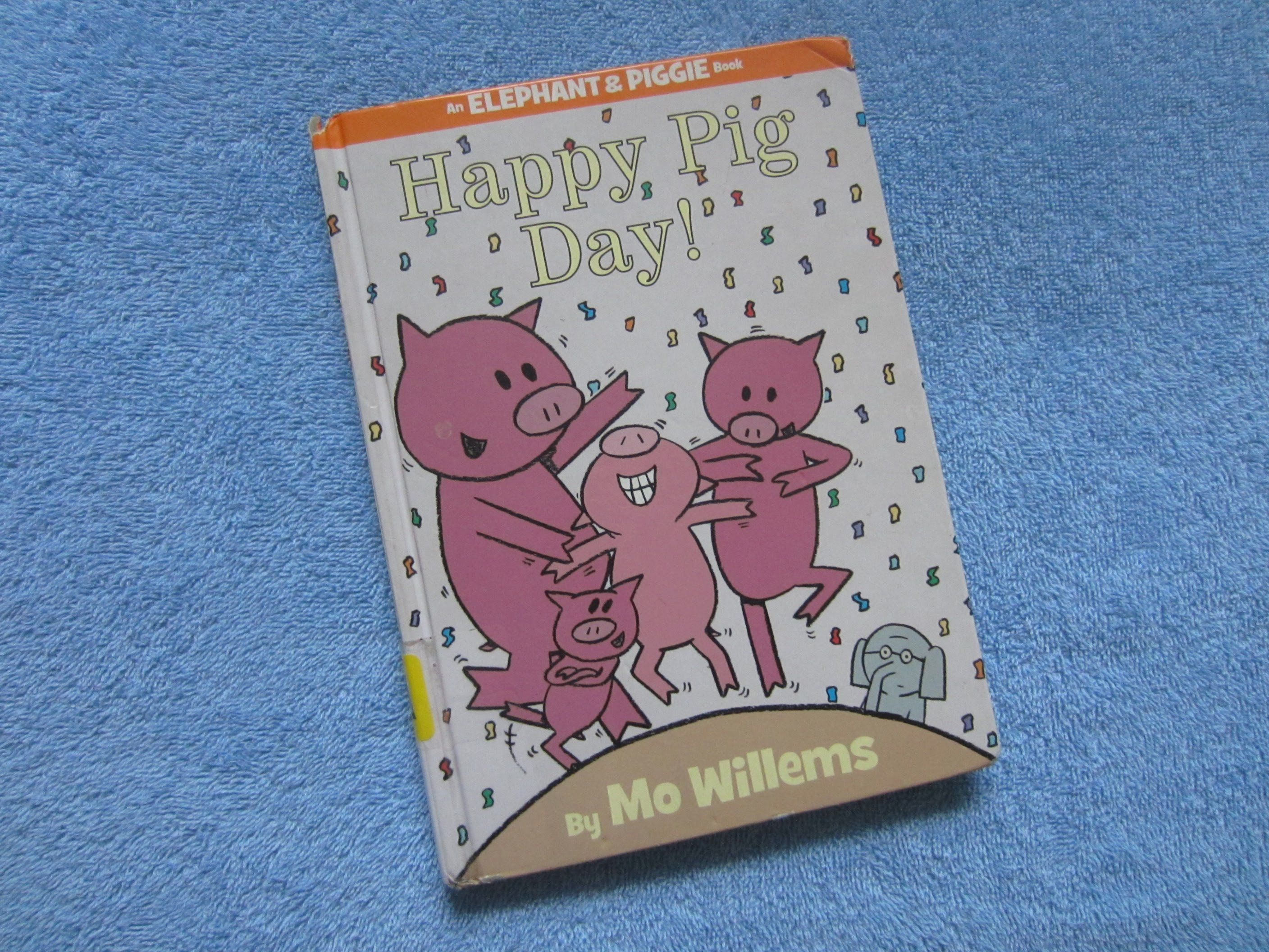 Happy pig day an elephant piggie childrens read along
