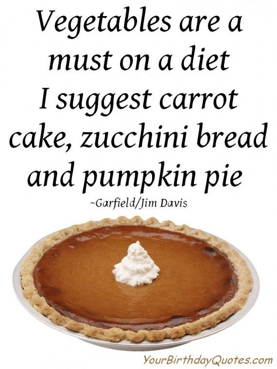 Your Birthday Quotes Thanksgiving Quotes Funny Thanksgiving Quotes Funny Diet Quotes