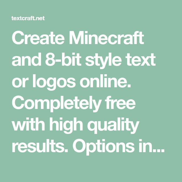 Create Minecraft and 8-bit style text or logos online