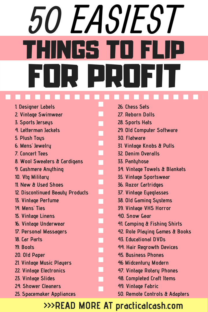 50 Easiest Things To Flip For Profit And Make Money And Where To