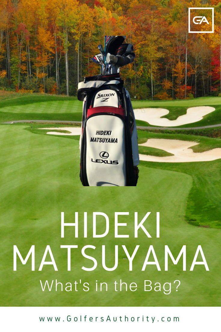 Hideki Matsuyama WITB? (What's in the Bag) | Matsuyama ...
