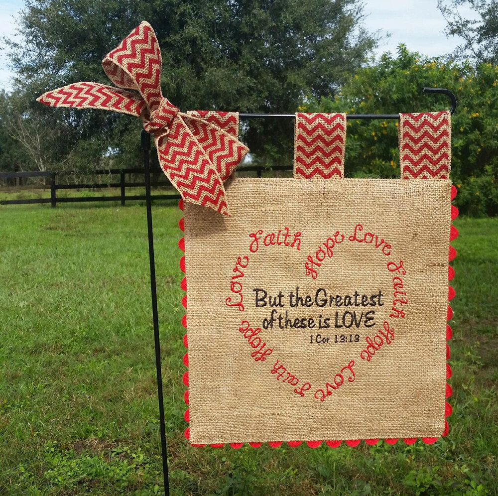 Embroidered Burlap Garden Flag Valentine Heart Faith Hope Love 1 Cor 13 13 Custom Embroidery Burlap Garden Flags Garden Flags Burlap
