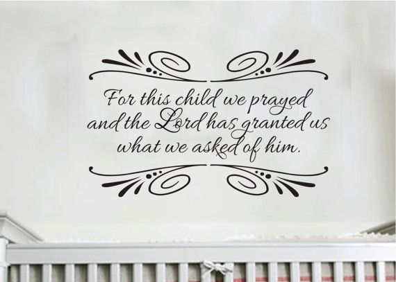 1 samuel 127 for this child we prayed scripture bible verse vinyl nursery wall art wall decal wall sticker vinyl decal 1sam1v27 0015