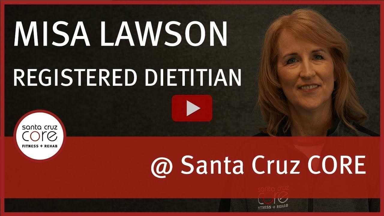 Registered Dietitian Nutritionist at Santa Cruz CORE