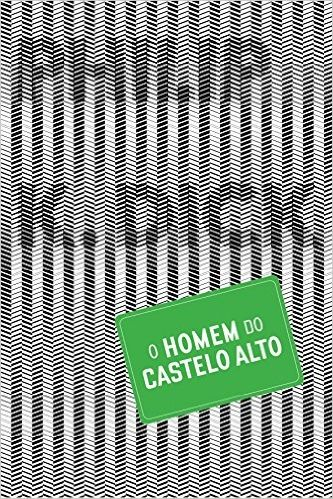 R$ 35,29 O Homem do Castelo Alto - Livros na Amazon.com.br