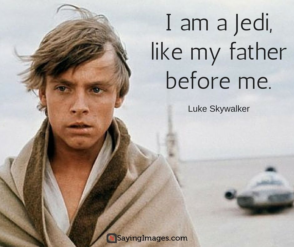 Luke Skywalker Quotes Amazing 48 Memorable And Famous Star Wars Quotes Images With Quotes