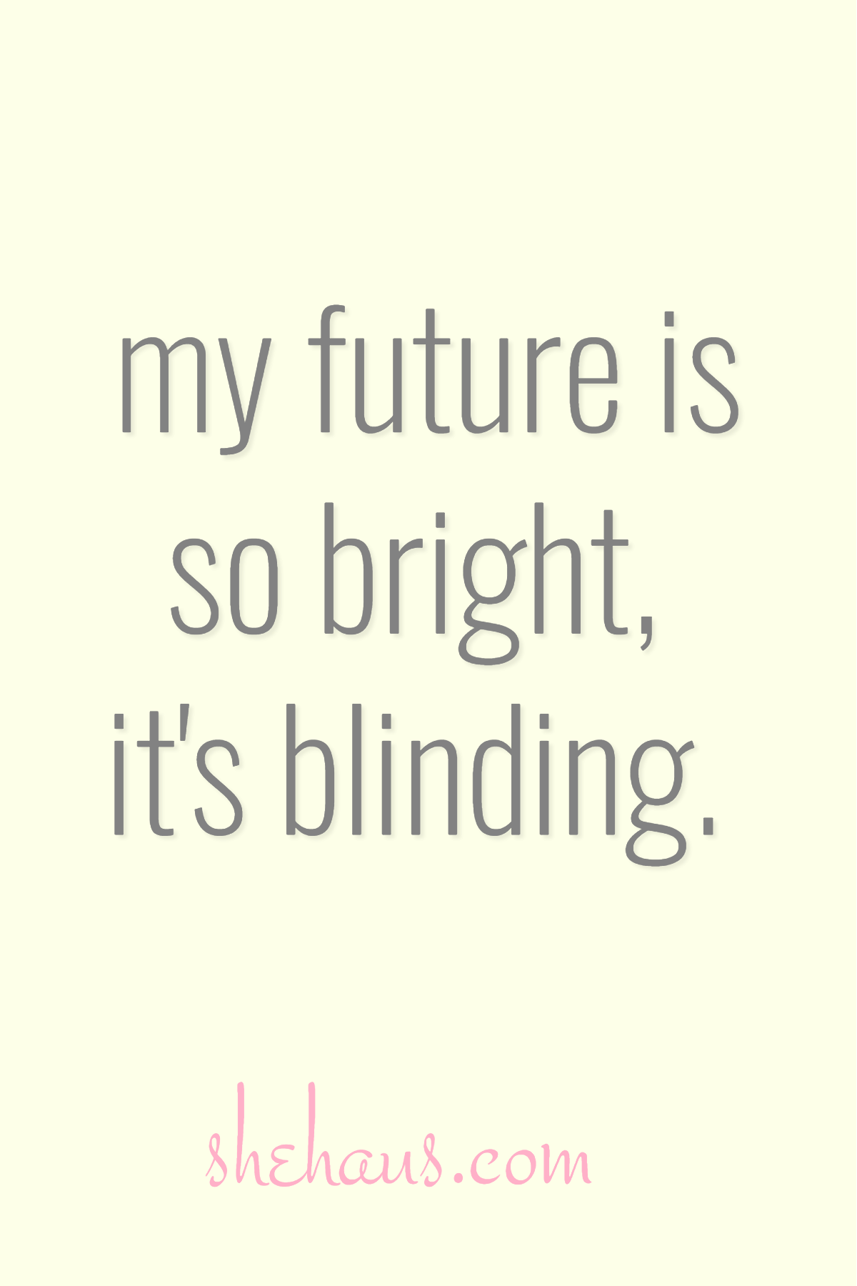 1 On 1 Coaching Shehaus Bright Quotes Bright Future Quotes Quote Aesthetic