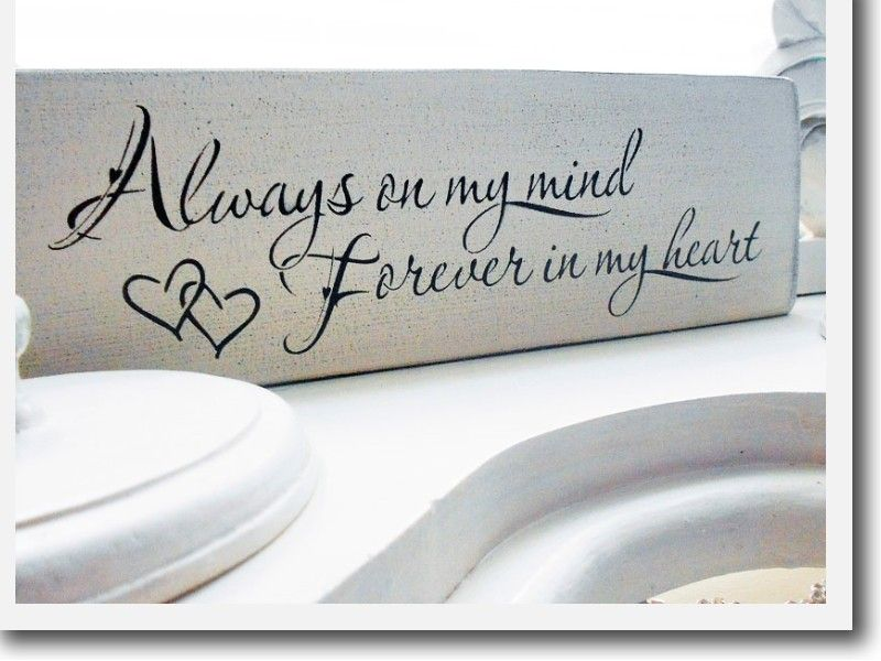 Always On My Mind Forever In My Heart 3 I Love This Font The