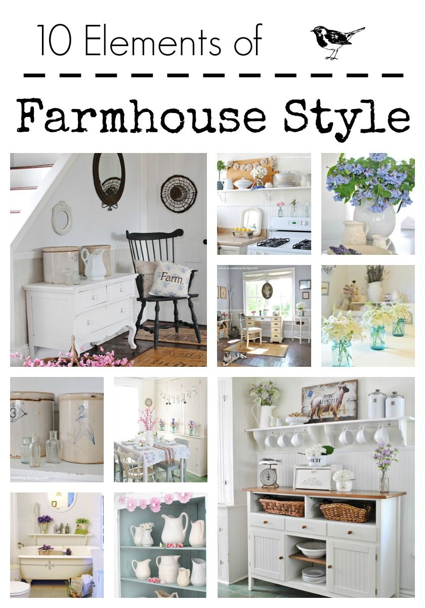 10 Elements Of Farmhouse Style