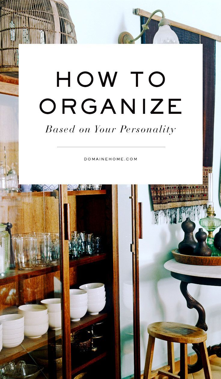 Organizational tips depending on your personality type