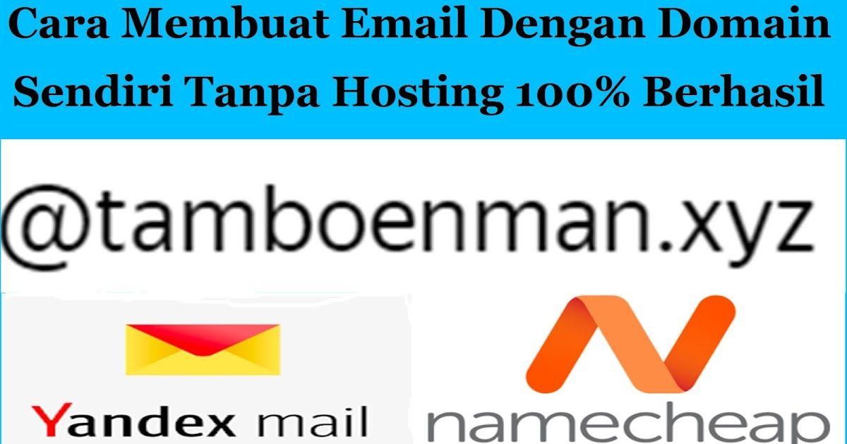13+ Cara membuat email hosting sendiri info