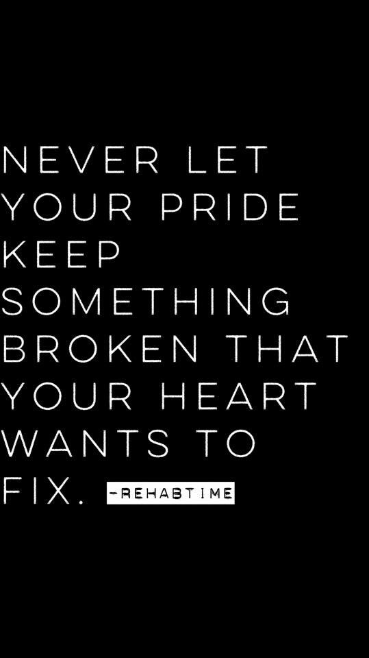let go of your pride pride quotes relationships pride quotes
