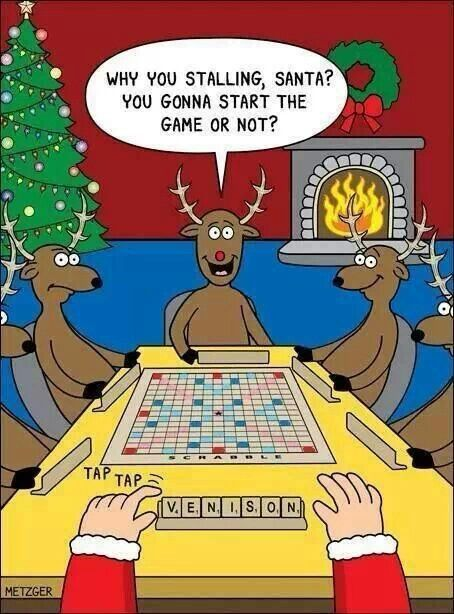 Santa Playing Reindeer Games   Scrabble   VENISON   Why You Stalling Santa?  You Going To Start The Game Or Not?