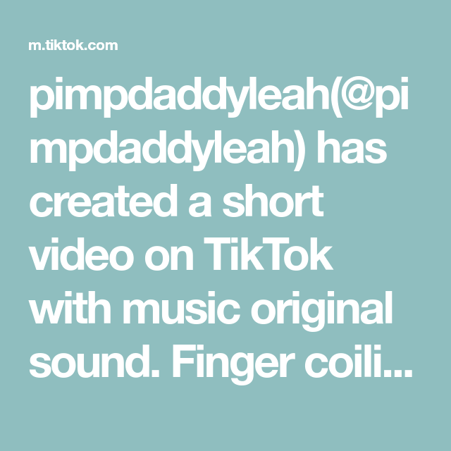 Pimpdaddyleah Pimpdaddyleah Has Created A Short Video On Tiktok With Music Original Sound Finger Coiling Sculpts The Curl In 2020 The Originals Happy Friends Sound