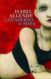 """""""El cuaderno de Maya"""" de Isabel Allende"""
