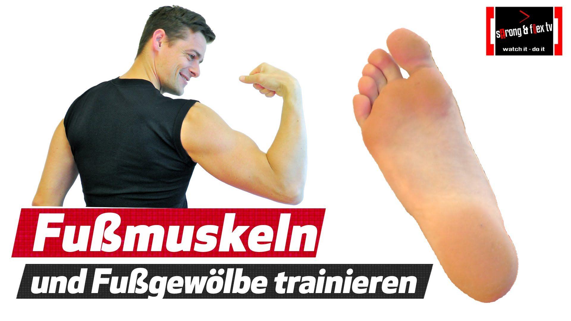 Plattfuß Senkfuß usw. - Fußmuskulatur stärken und u.a. Knieschmerzen ...