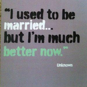 Divorce Divorce Quotes Bad Marriage Inspirational Quotes