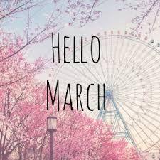 Hello, March