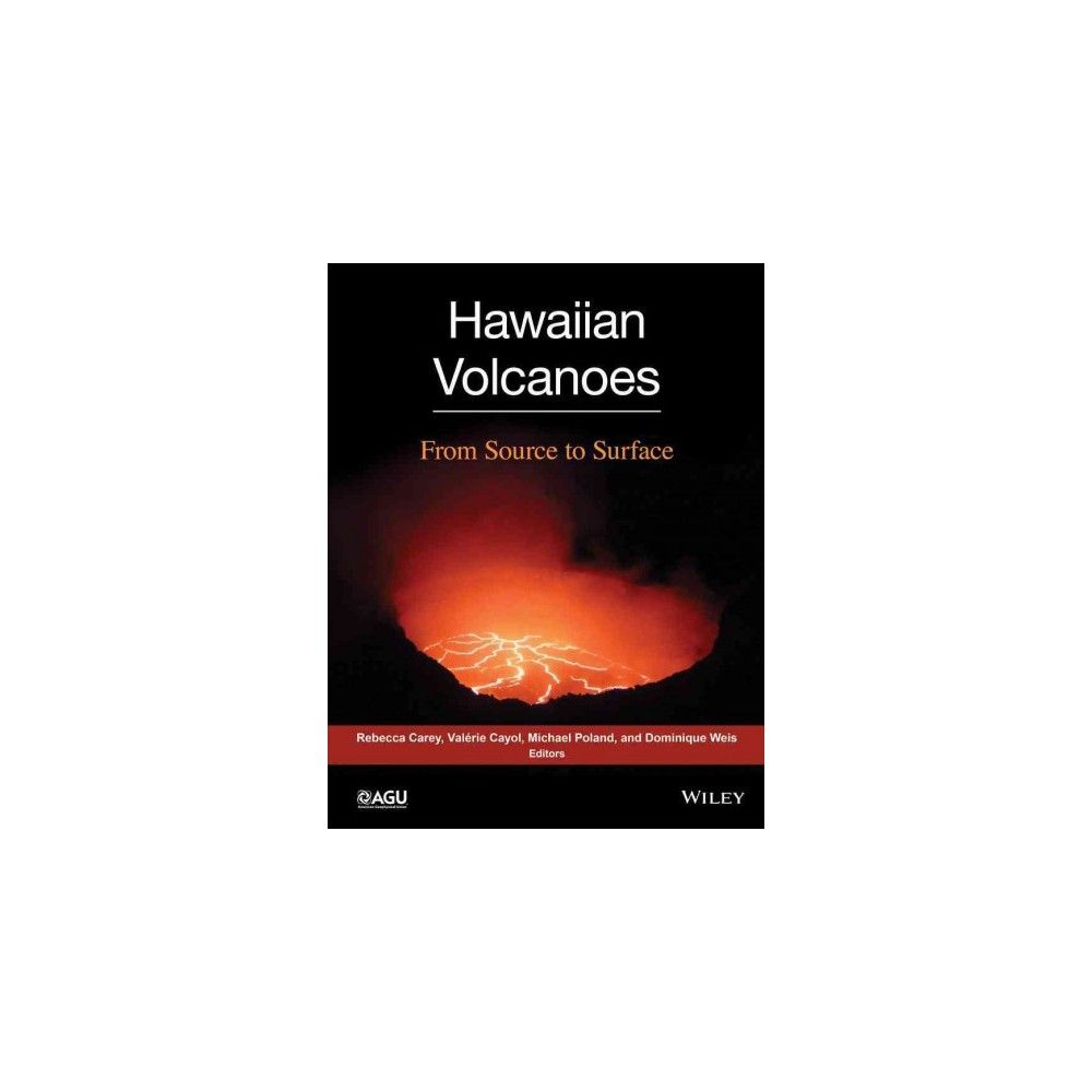 Hawaiian Volcanoes ( Geophysical Monograph) (Hardcover)