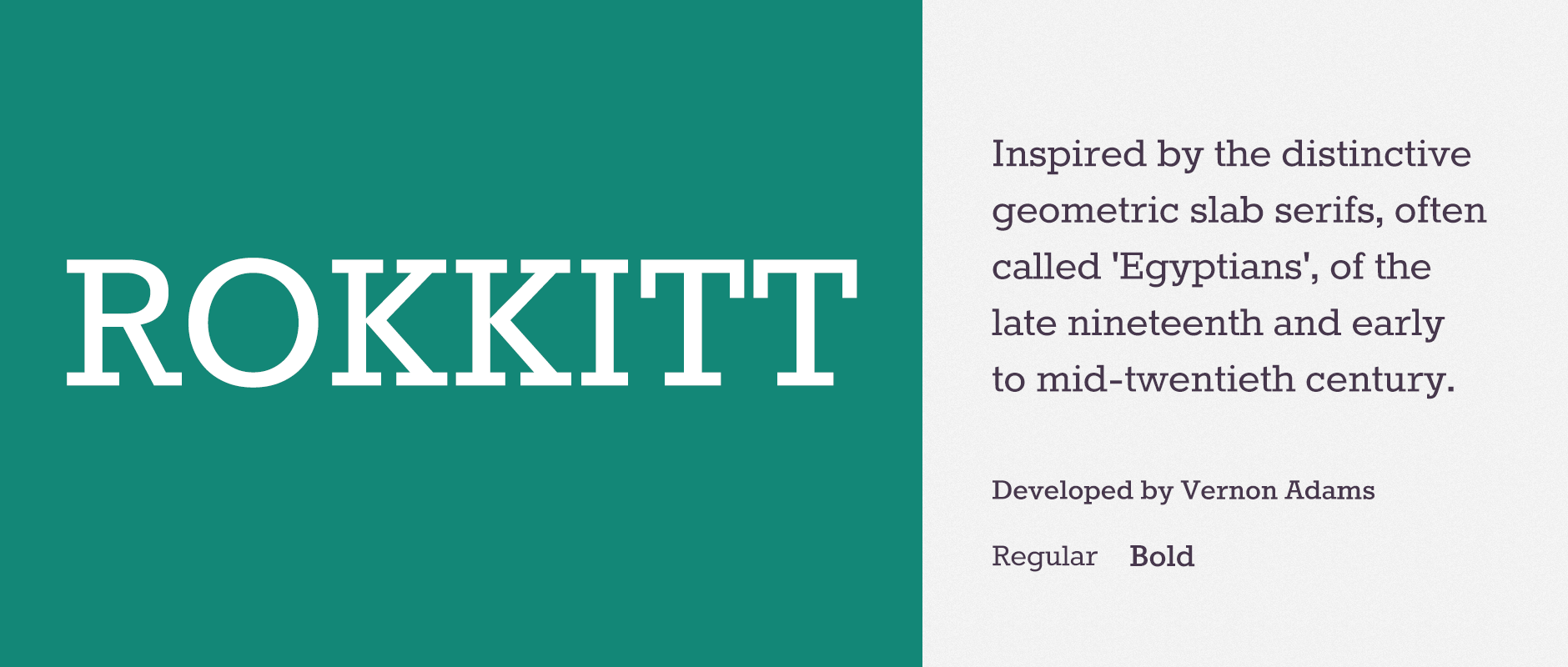 Rokkit  Inspired by the distinctive geometric slab serifs, often called 'Egyptians', of the late nineteenth and early to mid-twentieth century, Rokkit strongly resembles Rockwell. That's not a bad thing. Rokkitt was developed by Vernon Adams, who has also developed many other Google Web Fonts. More can be seen here: http://code.newtypography.co.uk/