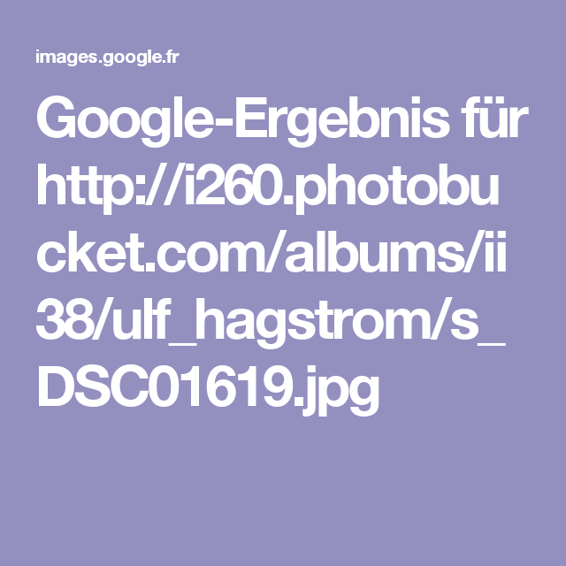 Google-Ergebnis für http://i260.photobucket.com/albums/ii38/ulf_hagstrom/s_DSC01619.jpg