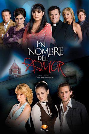 En el Nombre del amor... fue una telenovela donde destacó