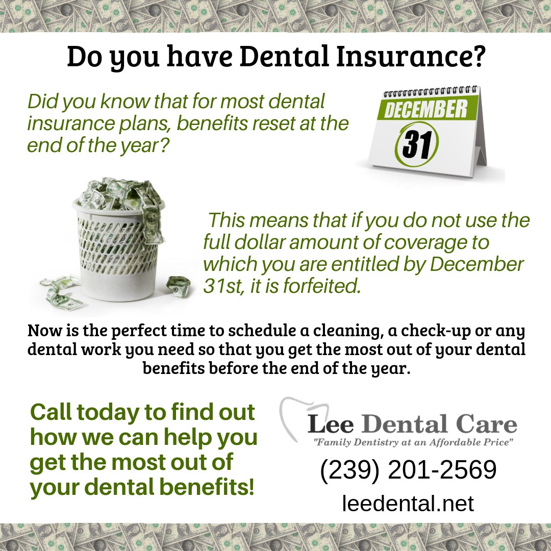 Don T Lose Out If You Have Dentalinsurance Be Sure You Use Your