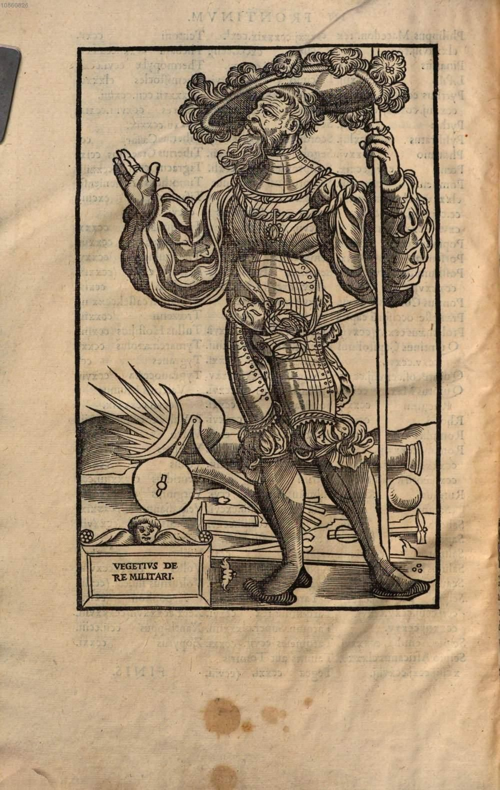 De re militari libri quatuor Unacum Frontino, Aeliano, Modesto. Author: Vegetius Renatus, Flavius. Date: 1553.