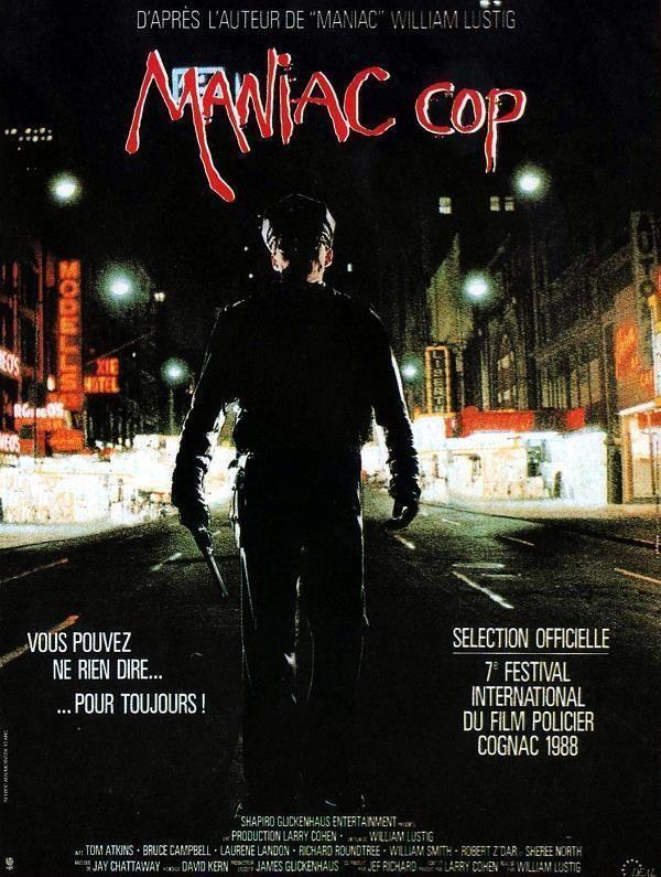 Maniac Cop Support Bluray 1080 Directeurs William Lustig Annee 1988 Genre Thriller Action Horreur Duree 85 M Maniac Cop Horror Films Cop