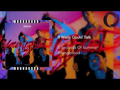 5 Seconds Of Summer If Walls Could Talk Youtube 5 Seconds Of