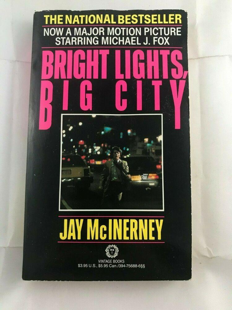 Bright Lights Big City By Jay Mcinerney Vintage Books Pb 1987 1st In 2020 Vintage Books Bright Lights Books