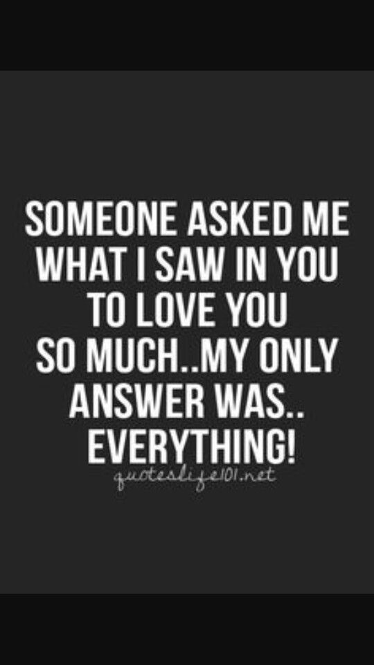 You Are My Everything Love Words Romantic Quotes Relationship Quotes