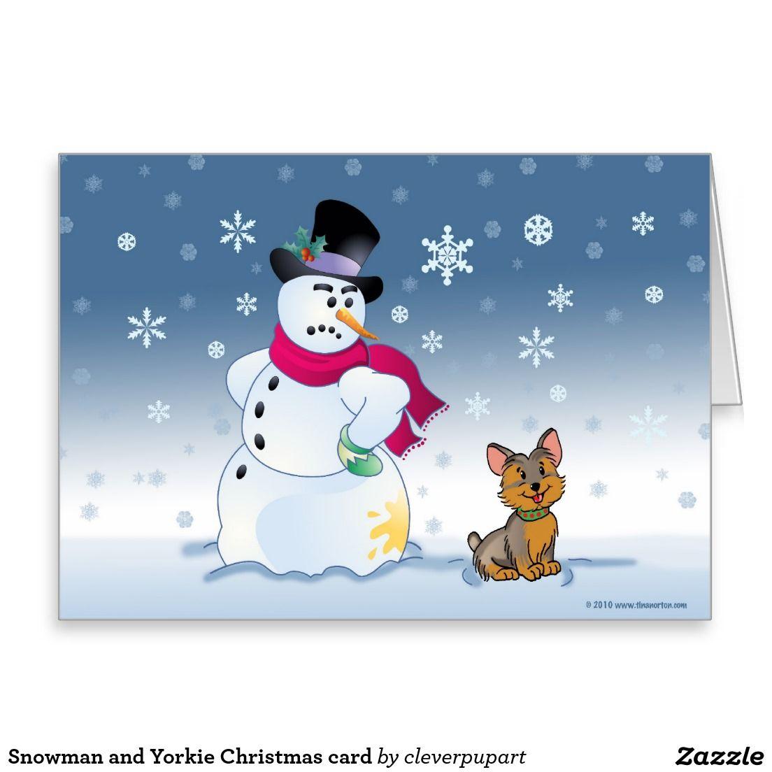 Snowman and Yorkie Christmas card | Yorkie | Pinterest | Dog ...
