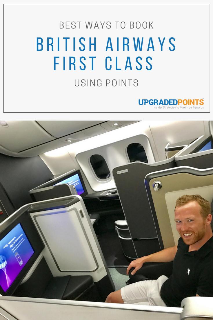 Best Ways To Book British Airways First Class With Points Step By Step British Airways First Class Class
