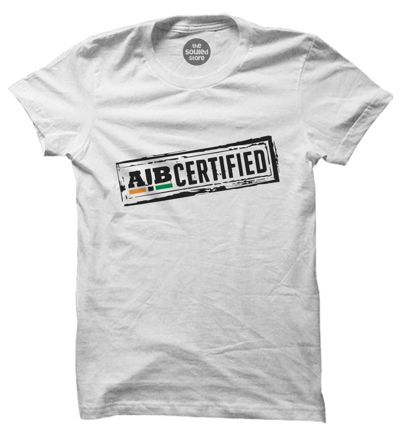 AIB Certified T-Shirts | Official All India Bakchod T-Shirts | The ...