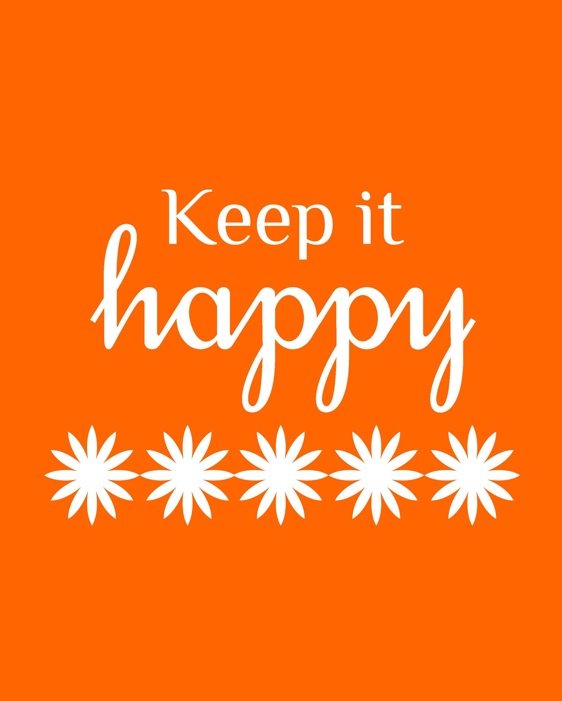 Keepithappyorange Words Happy Quotes Orange You Glad