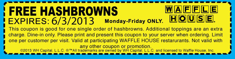 Waffle House Deal! Waffle house, Printable coupons